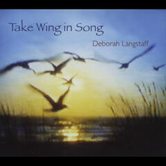 Take Wing in Song
