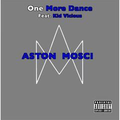 One More Dance (feat. Kid Vicious)