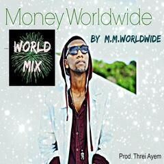 Money Worldwide (World Mix)