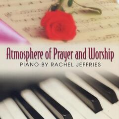 Atmosphere of Praise and Worship