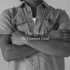 Edge, Vol. 3: The Common Good