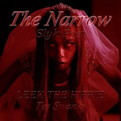The Narrow (feat. Leek the Hippie & Tes Swanks)