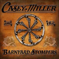 Casey Miller and the Barnyard Stompers