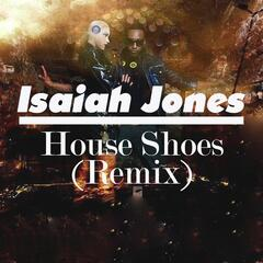 House Shoes (Remix)