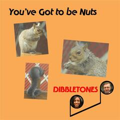 You've Got to Be Nuts