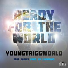 Ready for the World (feat. Zarius)