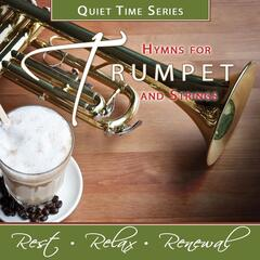 Quiet Time Series: Hymns for Trumpet and Strings