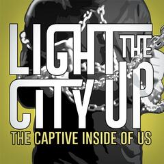 The Captive Inside of Us