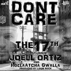 Don't Care (feat. Joell Ortiz & Holla Atcha Gwalla)