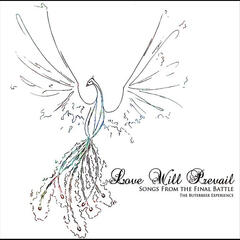 Love Will Prevail: Songs from the Final Battle