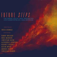 Future Steps: Live at Jazzaar Festival 2014 (Aarau, Switzerland)