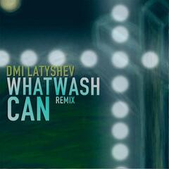 What Can Wash (Remix)