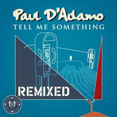 Tell Me Something (Dance Mix) [Remix By Dama]