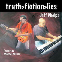 Truth > Fiction > Lies (feat. Marcel Miner)