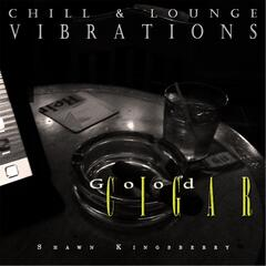 Good Cigar (Chill & Lounge Vibrations)