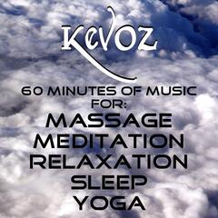 60 Minutes of Music for Massage, Meditation, Relaxation, Sleep, Yoga