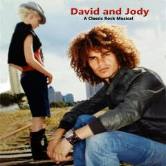 David and Jody: A Classic Rock Musical