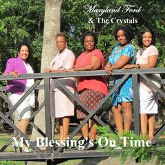 My Blessing's On Time - Single