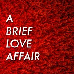 A Brief Love Affair