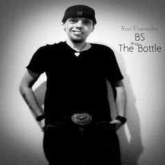 BS and the Bottle