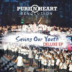 Pure 'n' Heart Revolution: Saving Our Youth (Deluxe Edition)