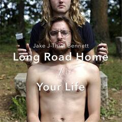 Long Road Home / Your Life