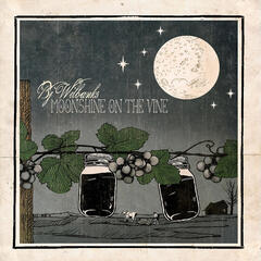 Moonshine On the Vine
