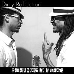 Dirty Reflection