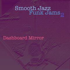Smooth Jazz Funk Jams (Volume Two)