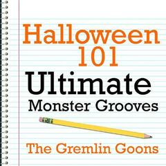 Halloween 101 - Ultimate Monster Grooves