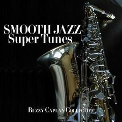 Smooth Jazz Super Tunes