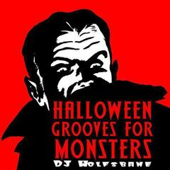 Halloween Grooves for Monsters