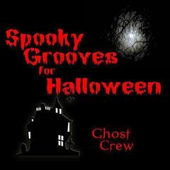 Spooky Grooves For Halloween