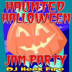 Haunted Halloween Jam Party