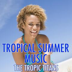 Tropical Summer Music