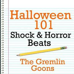 Halloween 101 - Shock & Horror Beats
