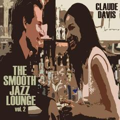 The Smooth Jazz Lounge (Volume Two)