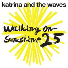 Walking on Sunshine (25th Anniversary Edition)