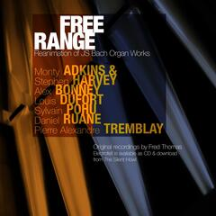 Free Range: Reanimation of J.S. Bach Organ Works