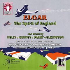 Edward Elgar - The Spirit of England