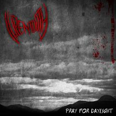 Pray for Daylight