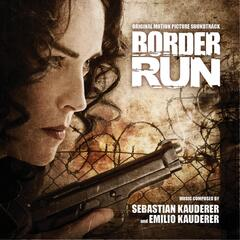 Border Run (Original Motion Picture Soundtrack)