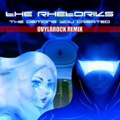 The Demons You Created (Ovylarock Remix)