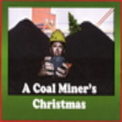 A Coal Miner's Christmas