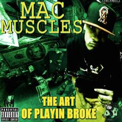 The Art Playin Broke Da Mix Tape.