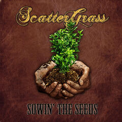 Sowin' the Seeds