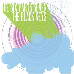 The Six Parts Seven / The Black Keys
