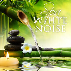 Spa White Noise – Ocean Waves, Natural Remedy, Zen, Calming Music, Smooth Sounds, Total Relax, Tranquility
