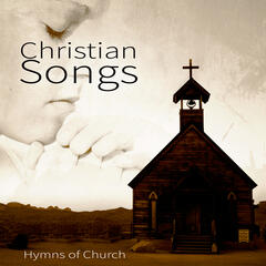 Christian Songs – Church Hymns, Prayer Music for Your Body, Mind & Soul, Hearing Voices of an Angel