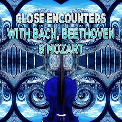 Close Encounters with Bach, Beethoven, Mozart – Chamber Music to Inner Peace, Brilliant Music, Climate Change with Famous Composers, Background Music